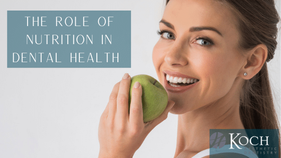 The Role of Nutrition in Dental Health